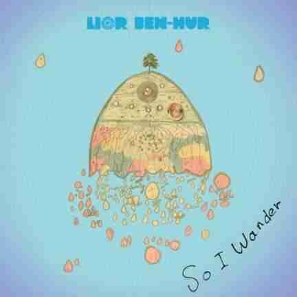 Lior Ben-Hur - So I Wander